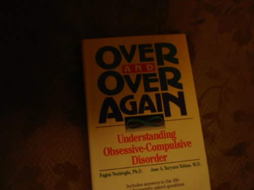Over and Over Again By Fugen A. Neziroglu