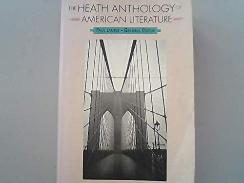 The Heath Anthology of American Literature By Paul Lauter