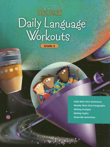 Write Source Daily Language Workouts, Grade 6 By Pat Sebranek