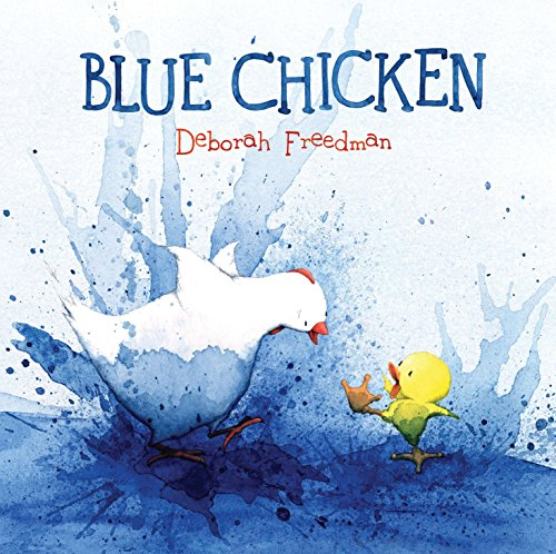 Blue Chicken By Deborah Freedman