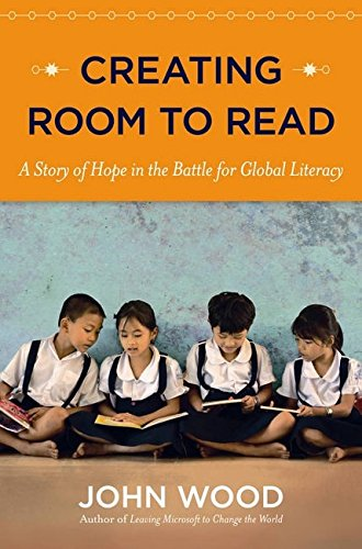 Creating Room to Read By John C. Wood