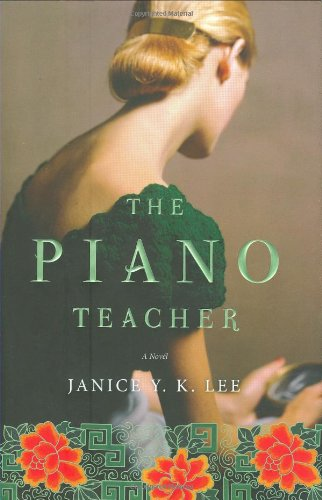 The Piano Teacher By Janice Y K Lee