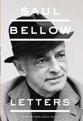Saul Bellow: Letters By Saul Bellow