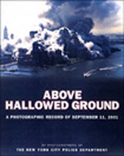 Above Hallowed Ground By New York City Police Department