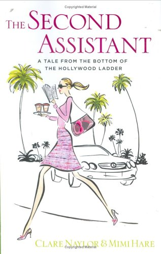 The Second Assistant By Clare Naylor