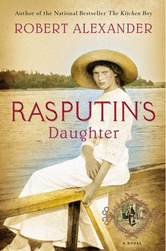 Rasputin's Daughter By Robert Alexander (Manager & Lead Trainer for Television Journalism, BBC Training Consultant Audio Engineer; Former Executive Editor of Audio Media magazine.)