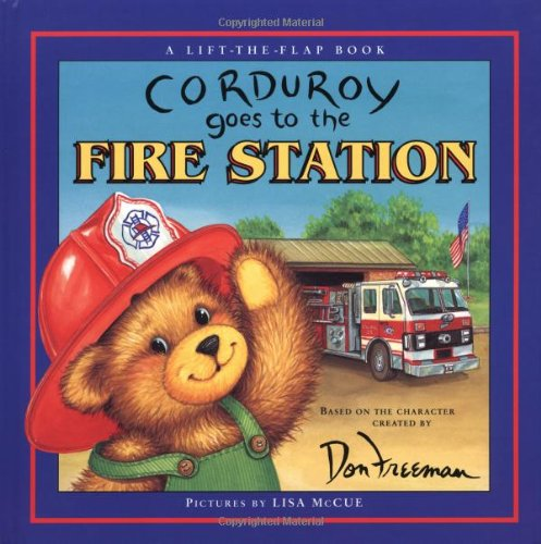 Corduroy Goes to the Fire Station (VIKING EASY-TO-READ) By Don Freeman