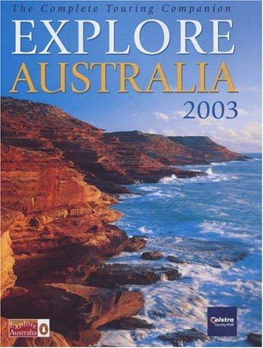Explore Australia 2003 By Unnamed
