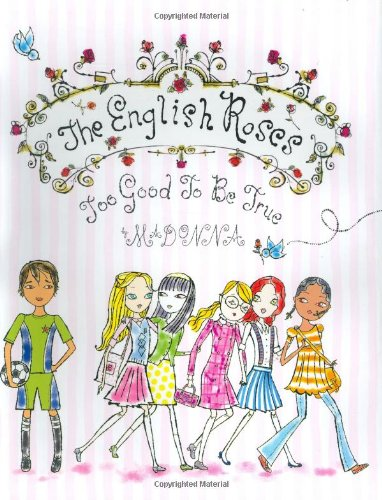 The English Roses, Too Good to Be True By Madonna
