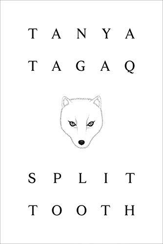 Split Tooth von Tanya Tagaq