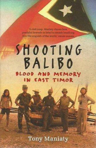 Shooting Balibo By Tony Maniaty