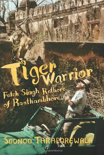 Tiger Warrior By Soonoo Taraporewala