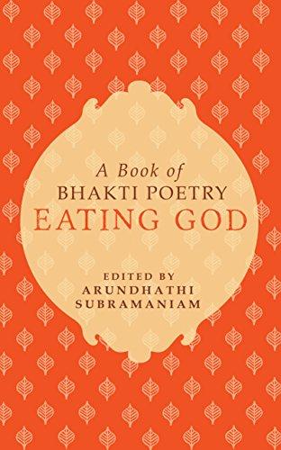 Eating God By Arundhathi Subramaniam
