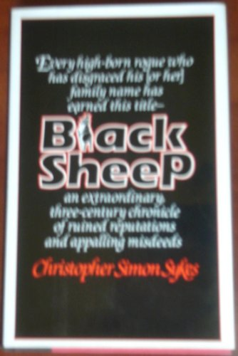 Black Sheep By Christopher Simon Sykes