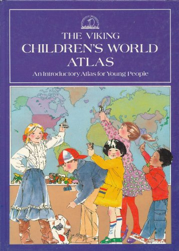 The Viking Children's World Atlas By Dr. Jacqueline Tivers