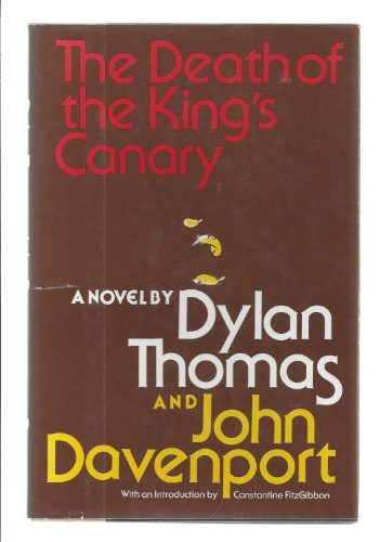 The Death of the King's Canary By Dylan Thomas