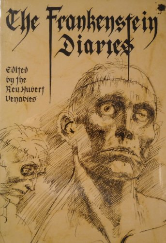 Frankenstein Diaries By Hubert Venables