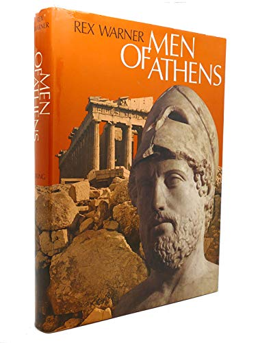 Men of Athens By Rex Warner