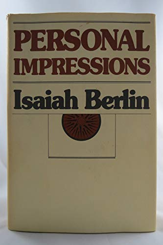 Personal Impressions By Isaiah Berlin