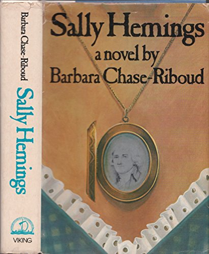 Sally Hemings By Barbara Chase-Riboud