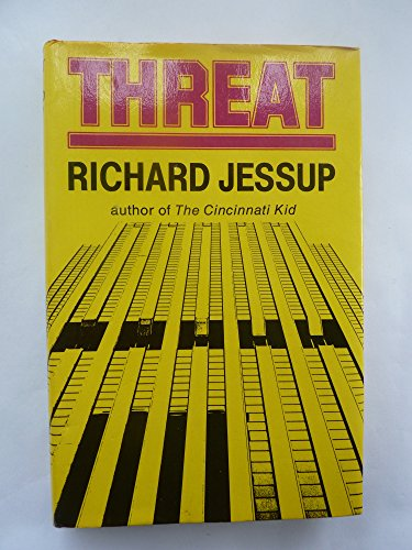 Threat By Richard Jessup