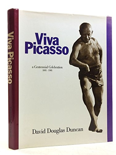 Viva Picasso By David Douglas Duncan