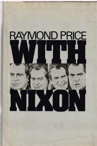 With Nixon By Raymond Price
