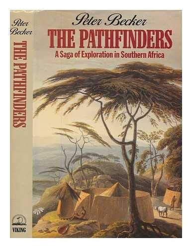 The Pathfinders By Peter Becker