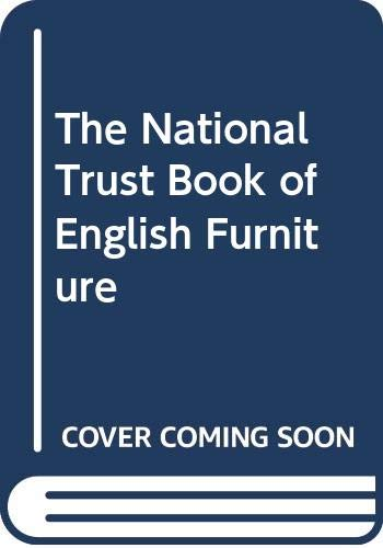 The National Trust Book of English Furniture By Geoffrey Beard