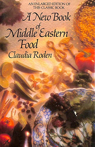 Book of Middle Eastern Food By Claudia Roden