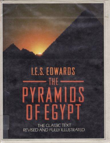 The Pyramids of Egypt by I.E.S. Edwards