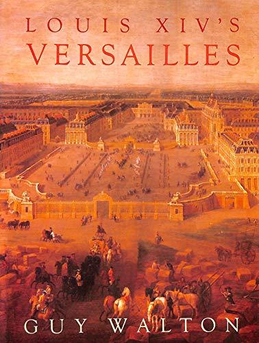 Louis Xiv's Versailles by Walton, Guy Hardback Book The Cheap Fast Free Post