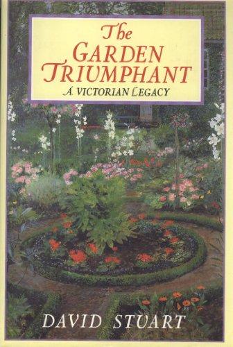 Garden Triumphant By David C. Stuart