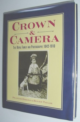 Crown and Camera By Frances Dimond