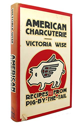 American Charcuterie By Victoria Wise
