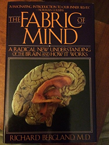 The Fabric of Mind By Richard Bergland