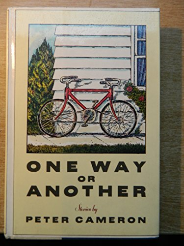One Way or Another By Peter Cameron