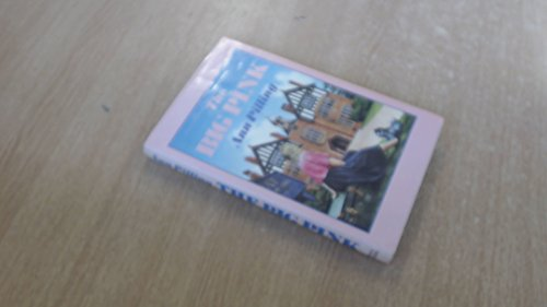 The Big Pink By Ann Pilling