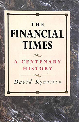 """Financial Times"" By David Kynaston"