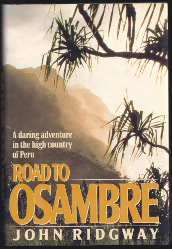 Road to Osambre By John M. Ridgway