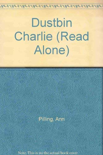 Dustbin Charlie By Ann Pilling