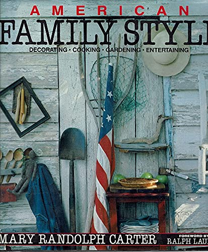 Carter Mary Randolph : American Family Style By Mary