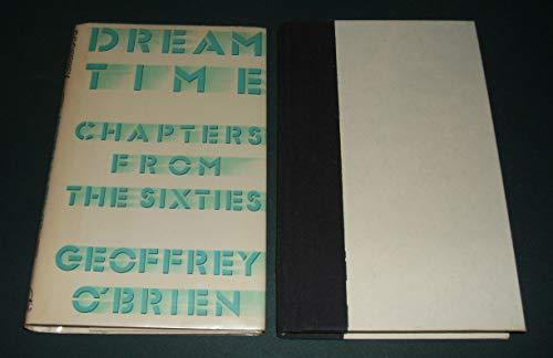 Dream-Time By Geoffrey O'Brien