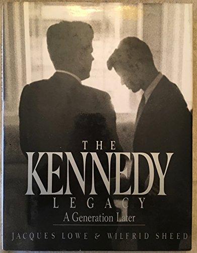 The Kennedy Legacy By Wilfrid Sheed