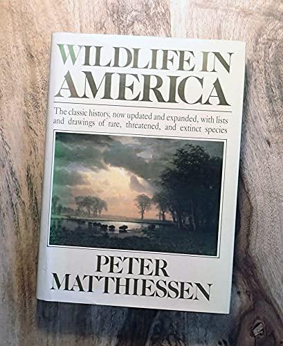 Wildlife in America By Peter Matthiessen
