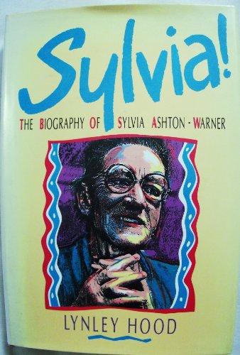 Sylvia! By Lynley Hood