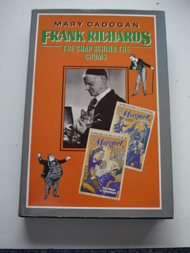 Frank Richards By Mary Cadogan