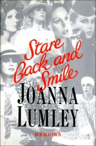 Stare Back and Smile By Joanna Lumley