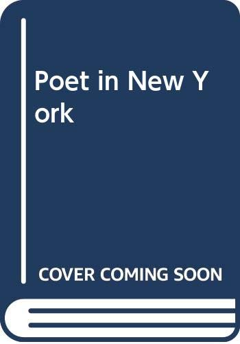 Poet in New York By Translated by S. White
