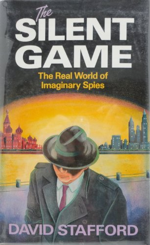The Silent Game By David Stafford
